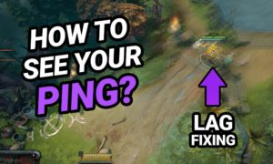 How can I see and Improve my Ping in Dota 2? (Ping Guide)