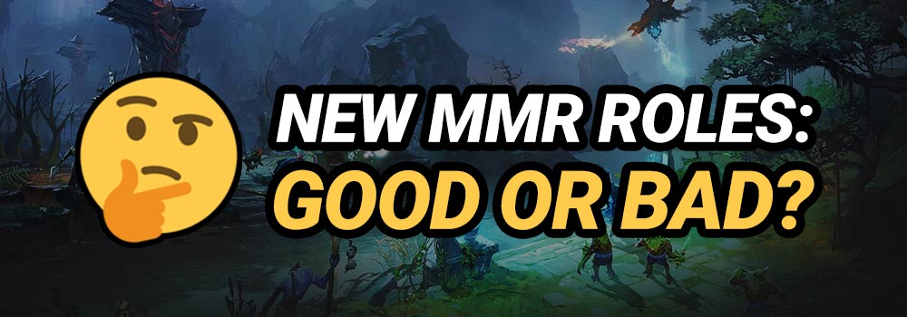 Dota 2 MMR Roles Opinion