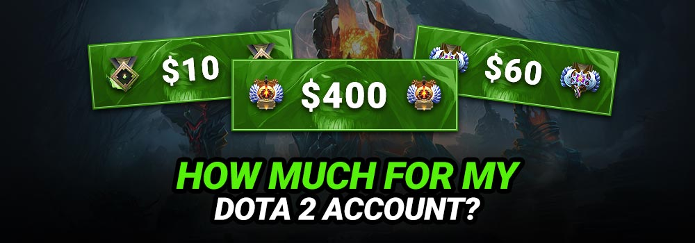 How much money for Dota 2 Account