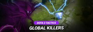 Dota 2 Tactic (5vs5) - Global Killers